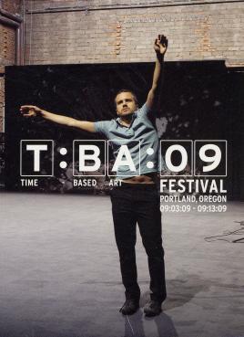 TBA 09: Time Based Art Festival